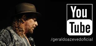 Conheça o canal oficial do Geraldo no Youtube!
