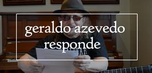 'Geraldo Azevedo Responde': Assista ao primeiro episódio!