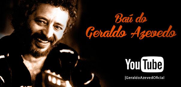 Baú Geraldo Azevedo