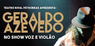 Geraldo Azevedo apresentará músicas inéditas no Rio de Janeiro